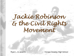 Jackie Robinson and the Civil Rights Movement by sammyc2007