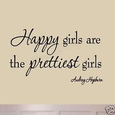 Audrey Hepburn Quotes Happy Girls Are the Prettiest Girls Vinyl Wall ...