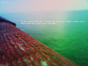 quote from the movie, Remember Me. Photo taken by... - Quotes and ...