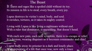 wrote this for a friend that suffers with lupus