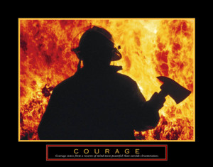 COURAGE Firefighter Motivational Poster - Front Line Art Publishing