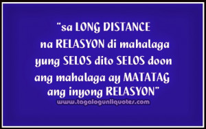 ... Tagalog ~ Tagalog Long Distance Relationship Quotes | Love Quotes