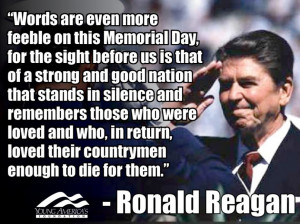 ... Quotes And Sayings: Famous Memorial Day Quote By Ronald Reagan With