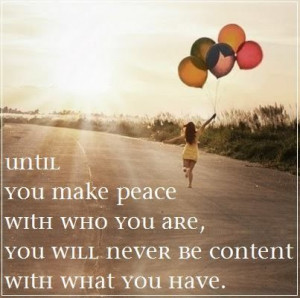 Make peace with yourself.
