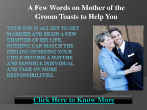 few words on mother of the groom toasts to help you
