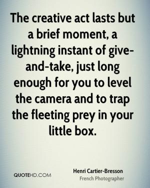 Henri Cartier-Bresson Art Quotes