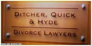 Funny Ditcher Quick Hyde Divorce Lawyer Sign Joke Picture