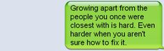 Tumblr Quotes About Friends Growing Apart Growing apart