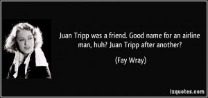 More Fay Wray Quotes