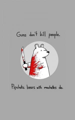 Dark humor quotes funny bears wallpaper