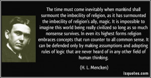 the imbecility of religion, as it has surmounted the imbecility ...