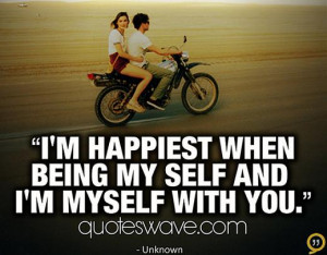 im-happiest-when-being-my-self-and-im-myself-with-you-happiness-quote ...
