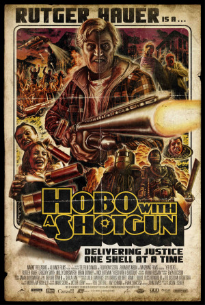 Enter The 'Hobo With A Shotgun' Grindhouse Trailer Contest!