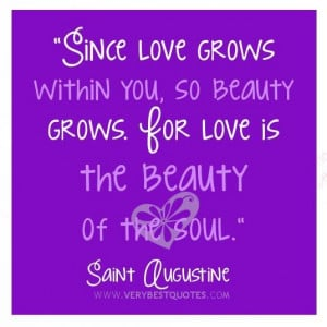 Love quotes soul quotes beauty quotes love grows within you