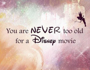 Disney quote found here .