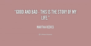 quote-Martha-Reeves-good-and-bad-this-is-the-237572.png