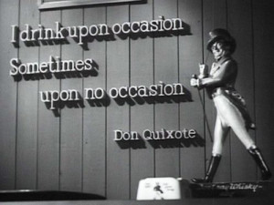 Don Quixote quote about drinking...