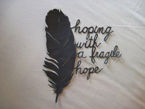 feather, fragile, hope, quote
