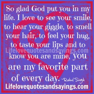So glad God put you in my life. I love to see your smile, to hear your ...