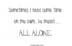 all alone, quotes, tumblr