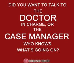 Dorland Health :: Did you want to talk to the DOCTOR in charge, or the ...