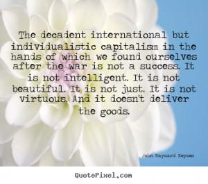 ... john maynard keynes more success quotes love quotes inspirational