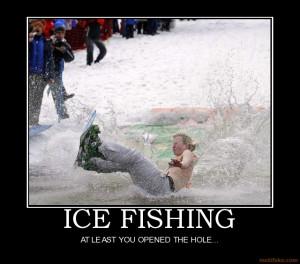 ice-fishing-ice-fishing-oopen-hole-demotivational-poster-1280317890 ...