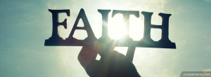 Faith {Christian Facebook Timeline Cover Picture, Christian Facebook ...