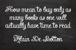 quote unquote #2 ~ Alain De Botton