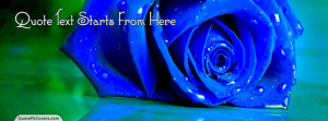 Awesome Blue Rose Custom Quote fb Cover