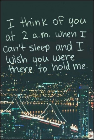 Wish you were there to hold me mc