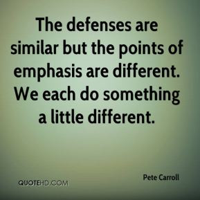 More Pete Carroll Quotes
