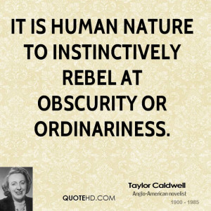 Taylor Caldwell Nature Quotes