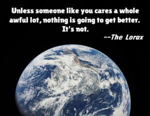 Earth Day Quotes From The Lorax