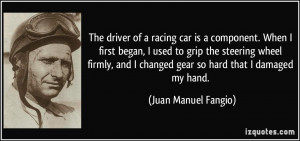 The driver of a racing car is a component. When I first began, I used ...