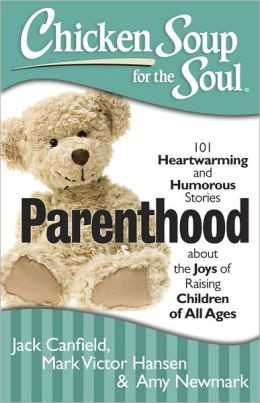 10 Quotes From Chicken Soup for the Soul: Parenthood Book + Giveaway