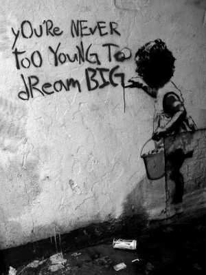 You're never too young to dream big!