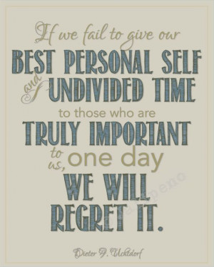 President Dieter F. Uchtdorf Regrets Family Quote Wall Art INSTANT ...