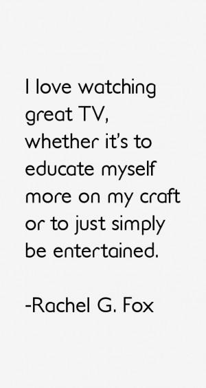 Rachel G. Fox Quotes & Sayings