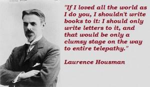 Laurence-Housman-Quotes-1.jpg (523×306)