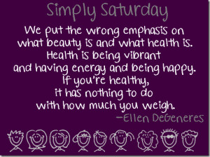 ... tagged with ellen degeneres quote healthy living motivation quotes