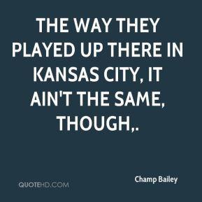 Kansas City Quotes