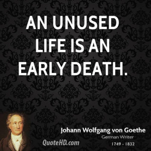 Johann Wolfgang von Goethe Death Quotes