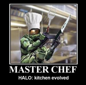 funny halo motivator master chef