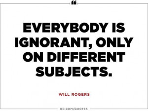 Wise Quotes From Will Rogers That Are Absolutely Worth Memorizing