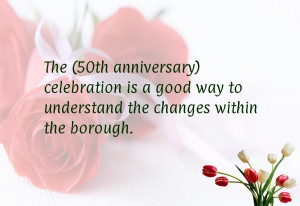 The (50th anniversary) celebration is a good way to understand the ...