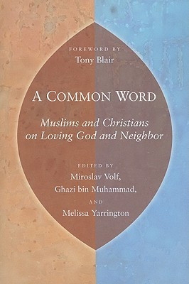 Ryan's Reviews > A Common Word: Muslims and Christians on Loving God ...