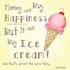 Ice Cream sayings | Ice cream | quotes