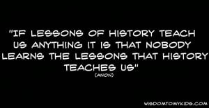 Funny quote about history and learning zilch