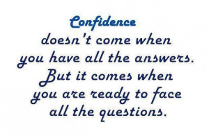 url=http://www.imagesbuddy.com/confidence-doesnt-come-when-you-have ...